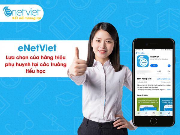 Điều gì khiến eNetViet được hàng triệu phụ huynh tiểu học tín nhiệm?